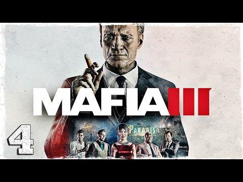 """Смотреть прохождение игры Mafia 3. #4: """"Тебе не стоило говорить нет..."""""""