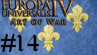 Let's Play Eu4 Art Of War Fabulous France #14