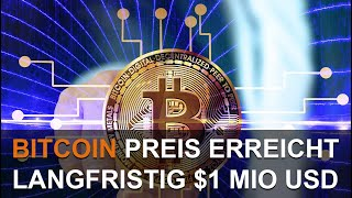Download Video BITCOIN PREIS LANGFRISTIG BEI 1 MILLION USD MP3 3GP MP4