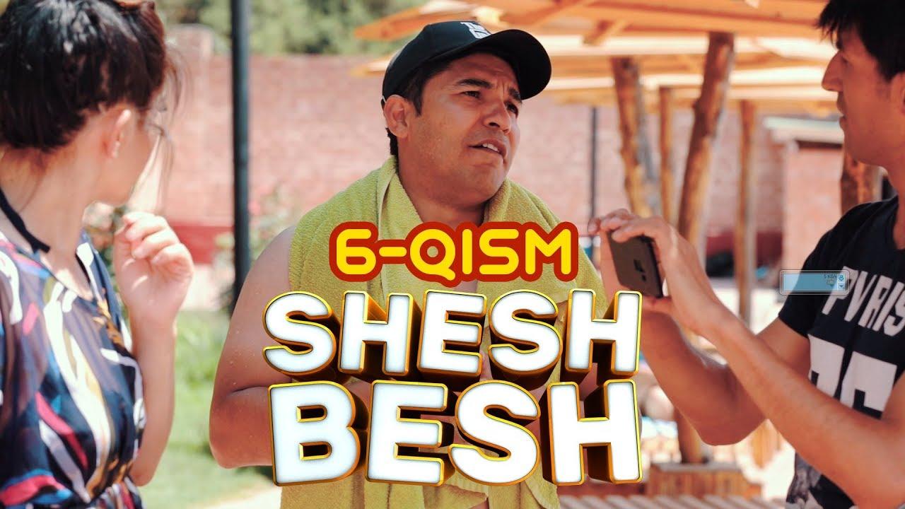 Shesh Besh - 6-QISM / Шеш Беш - 6-Кисм