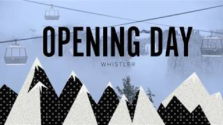 Whistler Mountain Early Opening 2017