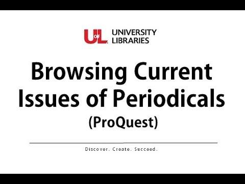 Browsing Current Periodicals - ProQuest Databases