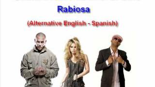 Shakira - Rabiosa (Feat Pitbull & El Cata) (Mix) (Spanglish) [HQ]