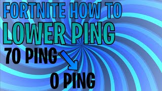 [2019] How To Get Lower Ping in Fortnite (10 Ping Connection PC/Xbox/PS4/Mobile/Switch) Season 10