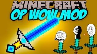OP WOW MOD - El mod mas exagerado de Minecraft - Minecraft mod 1.7.10 Review ESPAÑOL