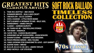 GREATEST HITS - 70s CLASSIC SOFT ROCK BALLADS TIMELESS COLLECTION