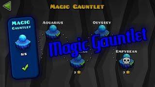 Magic Gauntlet - The Lost Gauntlets [Geometry Dash 2.11]