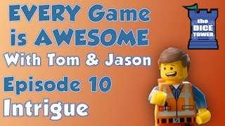 Every Game is Awesome 10: Intrigue