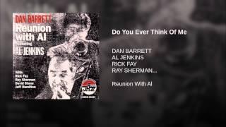 Do You Ever Think Of Me