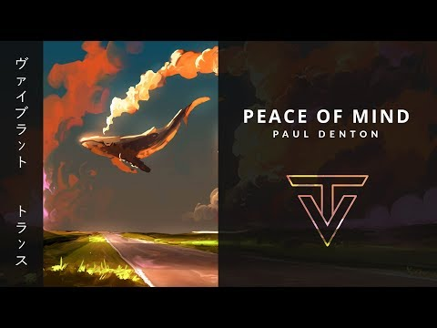Peace of Mind › by Paul Denton