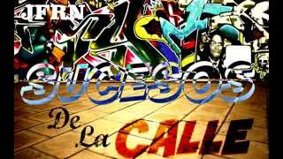 JFRN - SUCESOS DE LA CALLE