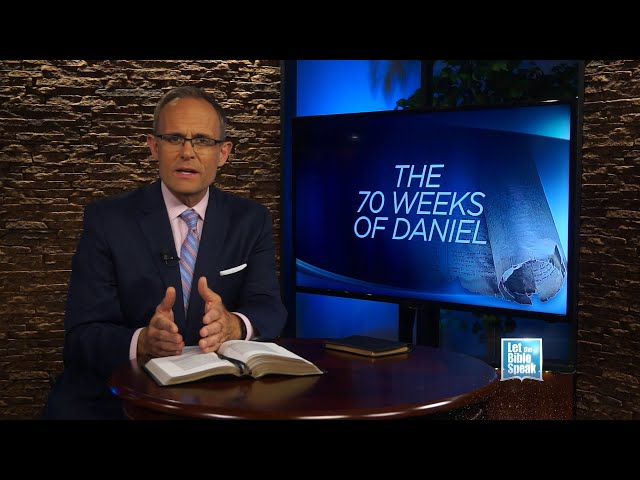 LET THE BIBLE SPEAK - The 70 Weeks Of Daniel Part 1
