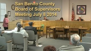 San Benito County Board of Supervisors Meeting July 8 2014