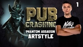 Pubs Crashing: ArtStyle on Phantom Assassin vol.1