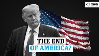 The end of America? Signs the United States is a failing state