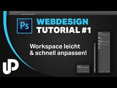 UX Design & Webdesign mit Photoshop CC, Workspace richtig einrichten! | #Tutorial #Photoshop
