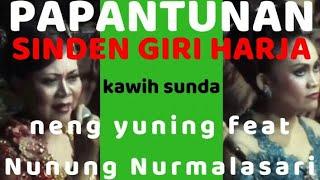 Duet sinden Giri harja 3 Nunung Nurmalasari dan Neng Yuning Kawih Sunda papantunan cianjuran