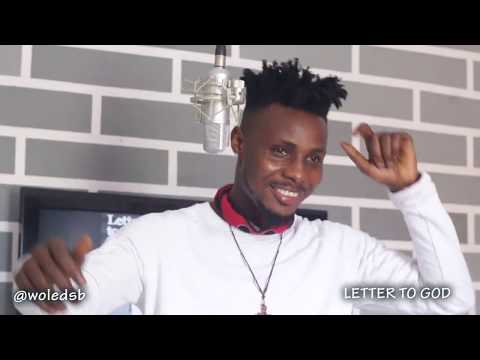 Wole DSB - Letter to God (Unofficial Video)