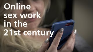 Online sex work in the 21st century - University of Leicester