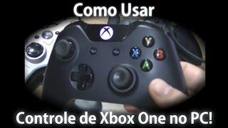 Como usar controle de Xbox One no PC! [PT-BR]