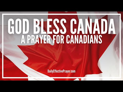 Prayer For Canada  God Bless Canada