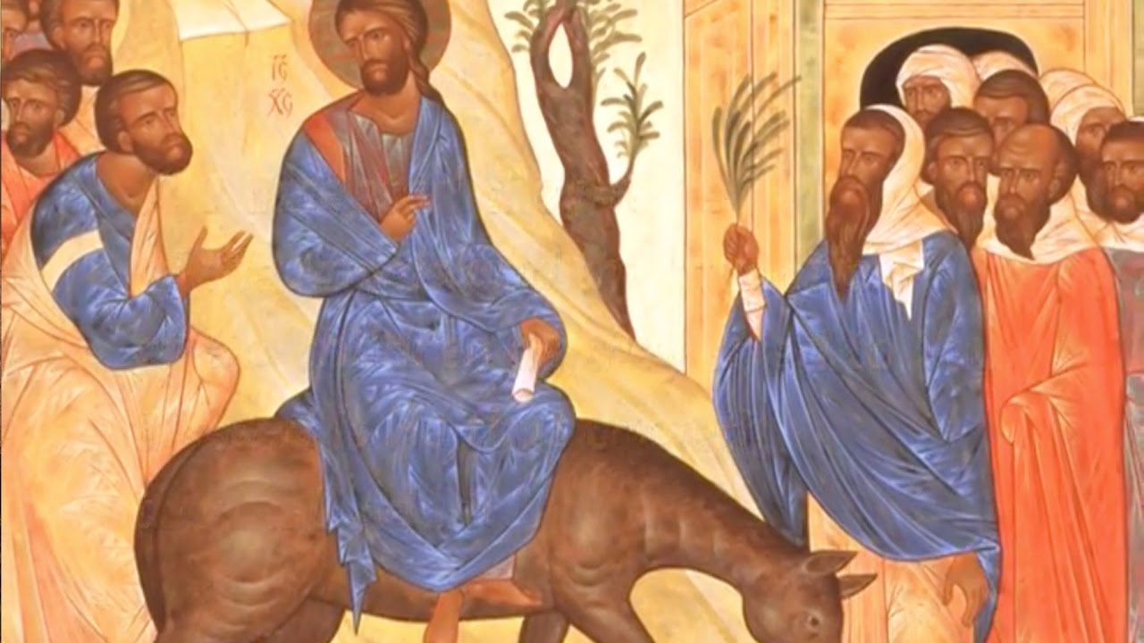 Palm Sunday - Exploring the Feasts of the Orthodox Christian Church