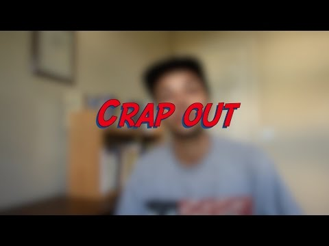 Crap out - W22D6 - Daily Phrasal Verbs - Learn English online free video lessons