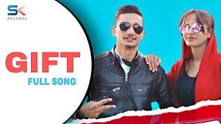 GIFT    Full Video    Akshay Saroa    Laddi Sk    Pakke Pahadi    New Punjabi Song
