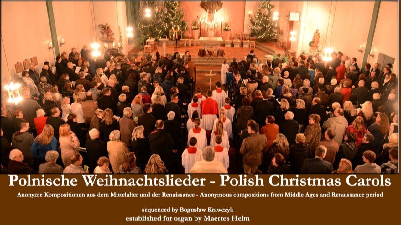 Polnische Weihnachtslieder Texte.Alte Polnische Weihnachtslieder Orgelbearbeitungen