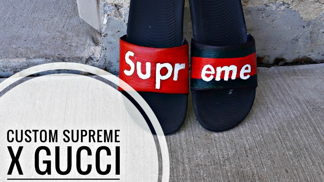 How To Make Custom Supreme X Gucci Slides