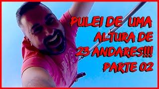 DEU BOM RADICAL | SALTO DE BUNGEE JUMP | PARTE 2
