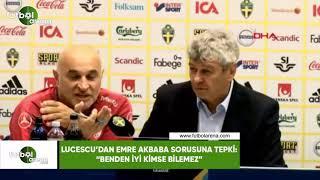 """Lucescu'dan Emre Akbaba sorusuna tepki: """"Benden iyi kimse bilemez"""""""