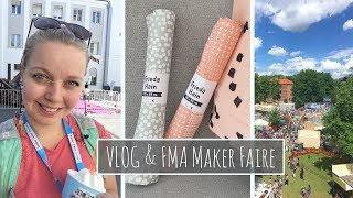 Vlog & FMA Maker Faire