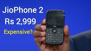 JioPhone 2 - Should you buy at Rs 2,999?