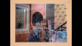 [MV] 숀 (SHAUN) - Way back Home | EDM | Lời Việt | Cover By RÔN VINH |