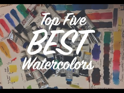 Top 5 Best Watercolors