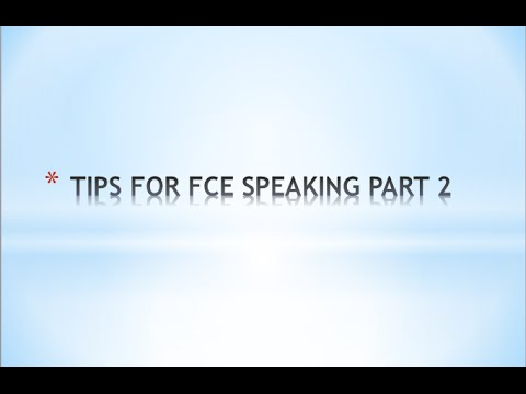Chiến thuật để thi tốt FCE Speaking Part 2