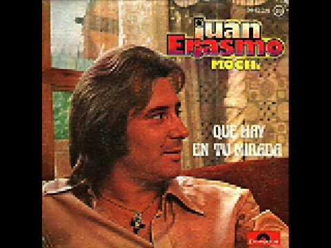 Juan Erasmo Mochi  Que Hay En Tu Mirada