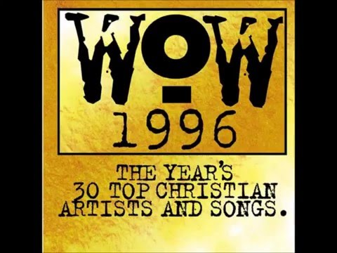 Wow 1996 Album Top Worship Songs Full Album! 30 Songs