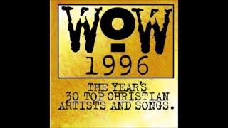 wow 1996 album top worship songs full album 30 songs