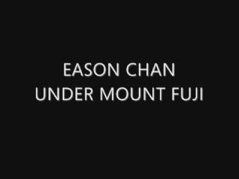 Eason Chan - Under Mt. Fuji (Lyrics in Description)