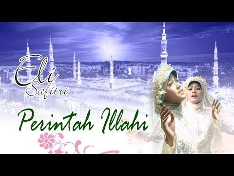 Perintah Illahi - eli safitri ( Official Video ) LAGU SHOLAWAT