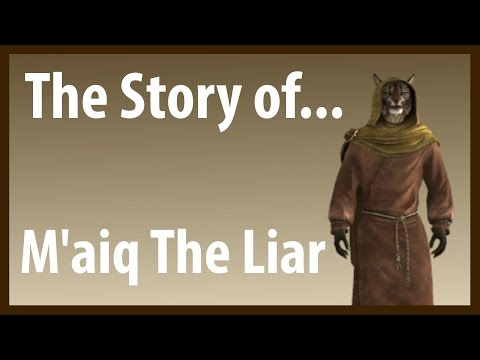 Elder Scrolls: The Story of... M'aiq The Liar (Lore)