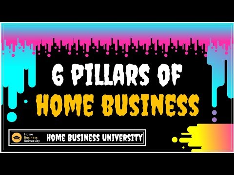 Pillars of Home Business