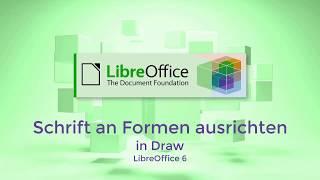 Schrift an Formen ausrichten in Draw - LibreOffice 6 (German/Deutsch)