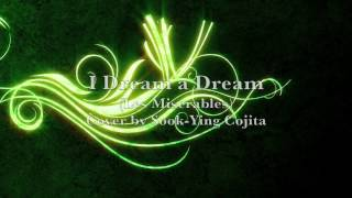 I Dreamed a Dream (Les Miserables) cover by Sook-Ying Cojita (with lyrics)