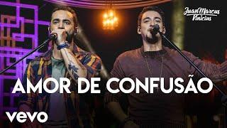 Juan Marcus & Vinicius - Amor De Confusão (Ao Vivo Em São José Do Rio Preto / 2019)