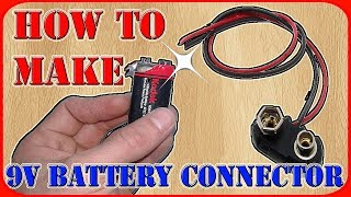 How to make 9 volt battery connector using old batteries