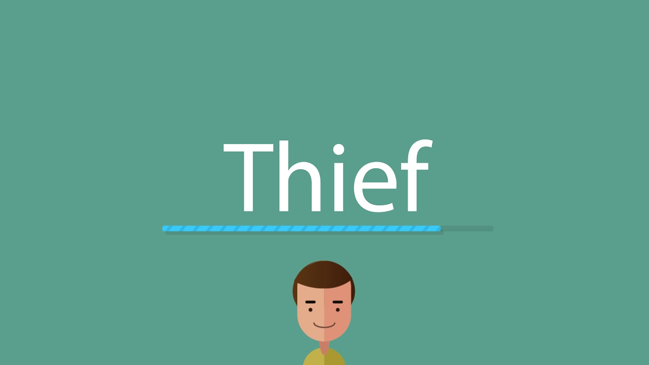 How to pronounce Thief