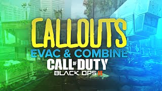 CALLOUTS:  Evac and Combine